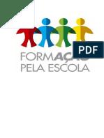 FORMAÇÃO PELA ESCOLA-TRABALHO