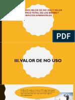 9_VALOR DE USO, VALOR DE NO USO Y VALOR ECONÓMICO TOTAL DE LOS BIENES Y SERVICIOS AMBIENTALES