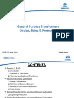 General Purpose Transformer Design