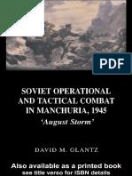 Soviet operational and tactical combat in Manchuria. 1945. August Storm. David Glantz.pdf