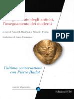 A.I. Davidson, F. Worms - Pierre Hadot, l'insegnamento degli antichi, l'insegnamento dei moderni-ETS (2012).pdf