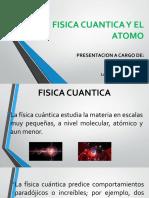 PRESENTACION FISICA CUANTICA Y ATOMOS.pptx