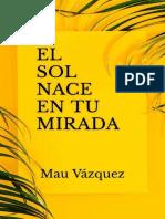 El Sol Nace en Tu Mirada - Mau Vázquez