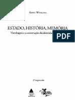 A INTERPRETAÇÃO DA HISTÓRIA DO BRASIL (DE VARNHAGEN). Estado, história e memória. WEHLING, Arno. 1999.pdf