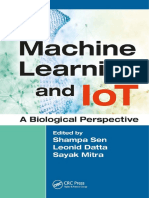 Shampa+Sen_+Leonid+Datta_+Sayak+Mitra+(eds.)+-+Machine+Learning+and+Iot_+A+Biological+Perspective-CRC+Press+(2019).pdf