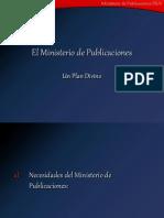 I - El Ministerio de Publicaciones en el Plan de Dios (2)