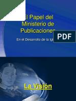 III - El Papel del Ministerio de Publicaciones en el Crecimi