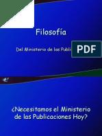IV - Filosofía del Ministerio de las Publicaciones