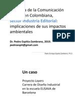 Industria de la Comunicación Gráfica en Colombiana, implicaciones de sus impactos ambientales