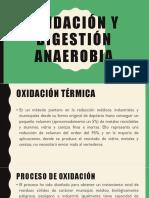 Oxidación y digestión anaerobia