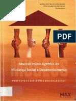 306776528-VARINE-BOHAN-H-Museus-e-Desenvolvimento-Local-Um-Balanco-Critico-in-Museus-Como-Agentes-de-Mudanca-Social-e-Desenvolvimento-Sao-Cristovao-Museu-d.pdf