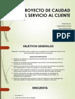 PROYECTO DE CALIDAD EN EL SERVICIO AL CLIENTE.pptx
