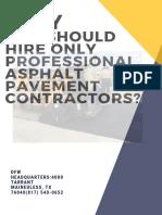 Why You Should Hire Only Professional Asphalt Pavement Contractors?