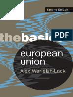 Alex Warleigh-Lack - European Union_ the Basics-Routledge (2008)