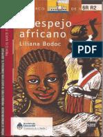 El Espejo Africano, Liliana bodoc