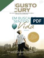 Augusto Cury . Em Busca do Sentido da Vida