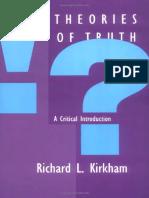Richard L. Kirkham-Theories of Truth_ A Critical Introduction-The MIT Press (1995).pdf