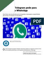 Criador do Telegram pede para deletarem o WhatsApp