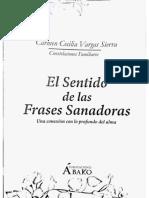 El Sentido de Las Frases Sanadoras - Constelaciones Familiares