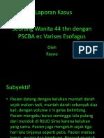 kasus PSCBA e.c. varises esofagus