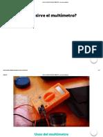 ¿Para Que Sirve El Multímetro _ Usos Del Multímetro