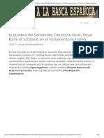 La Quiebra Del Santander, Deutsche Bank, Royal Bank of Scotland en El Parlamento Europeo – Proceso a La Banca Española