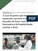 A cura do pastor que foi espancado convence os médicos do poder de Jesus_ mais de 500 funcionários do hospital hindu aceitam a Jesus - Instituto Teológico Gamaliel.pdf