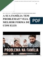 A SUA FAMÍLIA TEM PROBLEMAS_ VEJA A MELHOR FORMA DE LIDAR COM ELES - Instituto Teológico Gamaliel.pdf