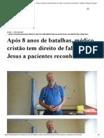 Após 8 anos de batalhas, médico cristão tem direito de falar de Jesus a pacientes reconhecido - Instituto Teológico Gamaliel.pdf
