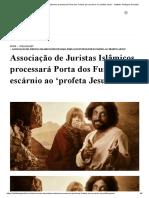 Associação de Juristas Islâmicos processará Porta dos Fundos por escárnio ao 'profeta Jesus' - Instituto Teológico Gamaliel.pdf