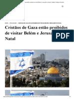 Cristãos de Gaza estão proibidos de visitar Belém e Jerusalém no Natal - Instituto Teológico Gamaliel.pdf