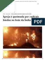 Igreja é queimada por radicais hindus no leste da Índia - Instituto Teológico Gamaliel.pdf