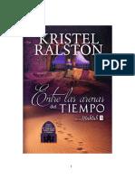 Entre las arenas del tiempo (Maktub 1)- Kristel Ralston.pdf
