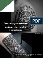 Eustiquio Lugo - Los tatuajes aztecas, unión entre poder y sabiduría