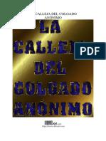 La Calleja Del Colgado