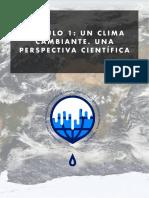 Un clima cambiante La perspectiva científica