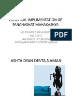 PRACTICAL IMPLIMENTATION OF PANCHASHAT MAHAKASHYA