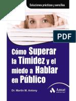 CÓMO SUPERAR LA TIMIDEZ Y EL MIEDO A HABLAR EN PÚBLICO - Martin M. Antony