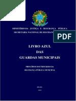 MJSP-SENASP - Livro Azul das Guardas Municipais do Brasil