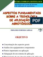 Aspectos Fundamentais sobre a Tecnologia de Aplicação de Agrotoxicos