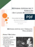 Métodos Ativos de 1ª Geração-Brasileiros