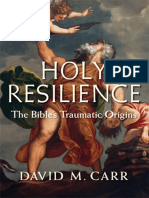 David M. Carr - Holy Resilience, The Bible's Traumatic Origins -Yale University Press (2014)