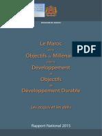 Le Maroc entre Objectifs du Millénaire pour le Développement et Objectifs de Développement Durable _ Les acquis et les défis (Rapport national 2015_ version Française)