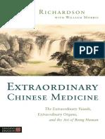 Extraordinary Chinese Medicine - Thomas Richardson with William Morris