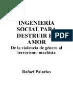 Palacios Rafael - Ingenieria Social Para Destruir El Amor.rtf