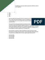 Instrucciones aritméticas son aquellas que se usan para realizar operaciones aritméticas sobre los operandos