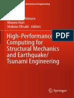 (Springer Tracts in Mechanical Engineering) Shinobu Yoshimura, Muneo Hori, Makoto Ohsaki (eds.) - High-Performance Computing for Structural Mechanics and Earthquake_Tsunami Engineering-Springer Intern.pdf