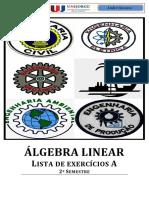 ÁLGEBRA LINEAR - Liista de exercícios A 2014.2 (1)