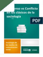 Consenso vs Conflicto en los clásicos de la sociología