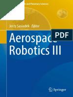 Aerospace Robotics III GeoPlanet Earth and Planetary Sciences Jerzy Sasiadek